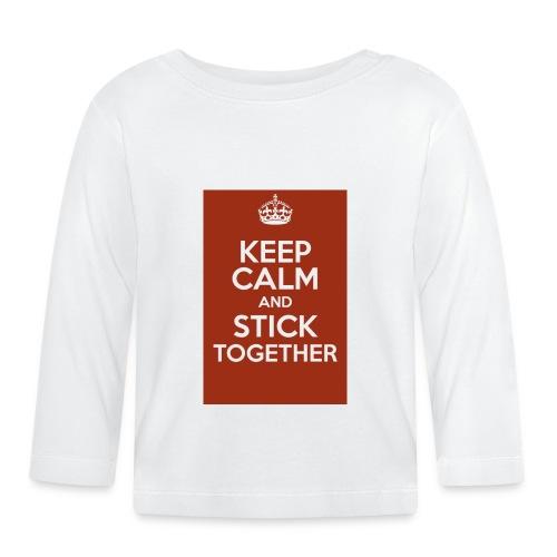 Keep calm! - Baby Long Sleeve T-Shirt