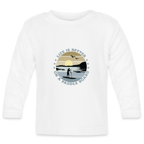 SUP - Life is better on a paddle board (men) - Baby Long Sleeve T-Shirt