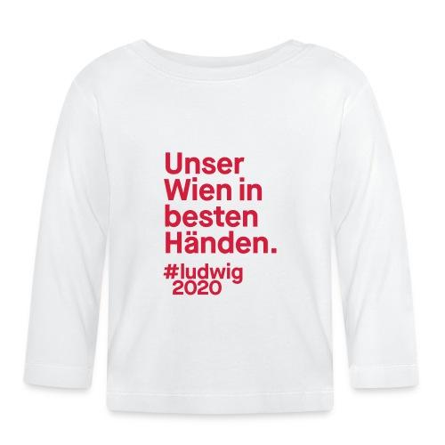 Unser Wien in besten Händen. - Baby Langarmshirt