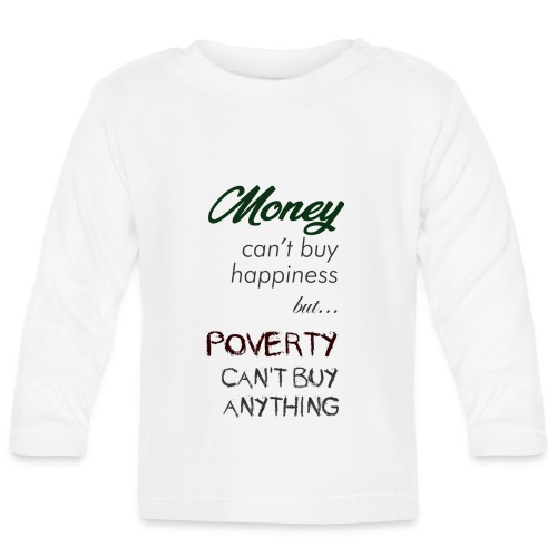 Money can't buy happiness - Maglietta a manica lunga per bambini