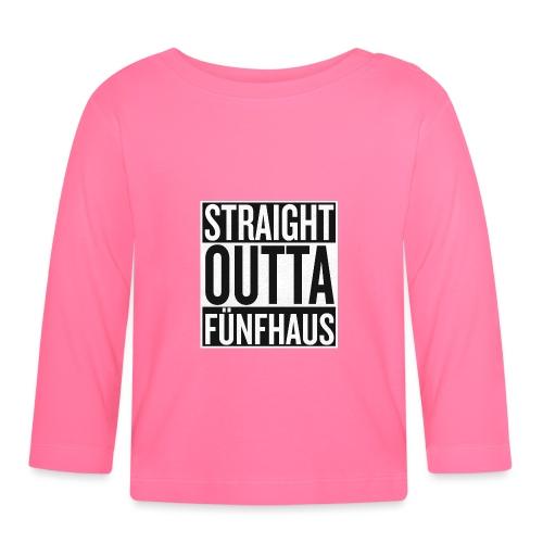 Straight Outta Fünfhaus - Baby Langarmshirt