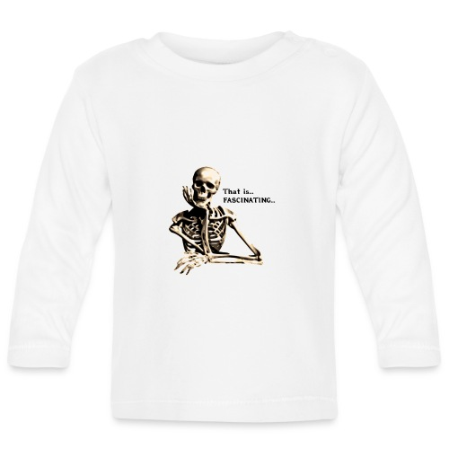 That Is Fascinating - Baby Long Sleeve T-Shirt