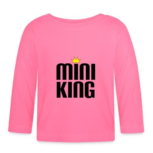 MiniKing Baby Kleinkind Geschenk - Baby Langarmshirt