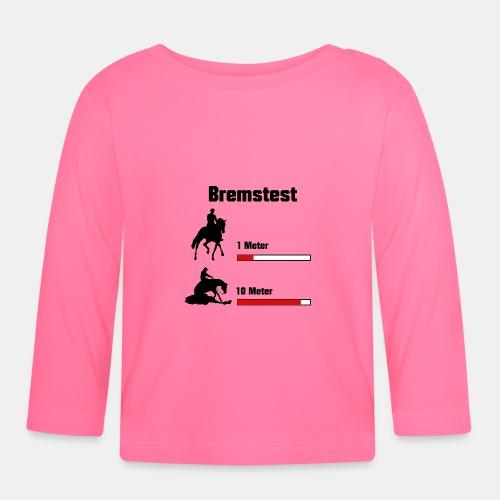Bremstest - Baby Langarmshirt