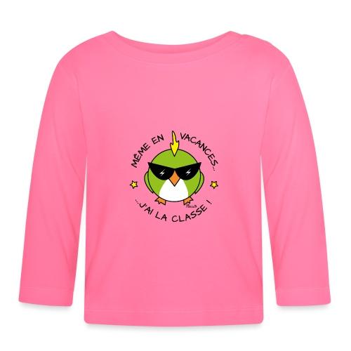 Oiseau Lunettes, Cadeau Instit, J'ai la Classe - T-shirt manches longues Bébé