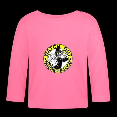 Neighbourhood Watch.. Out - Baby Long Sleeve T-Shirt