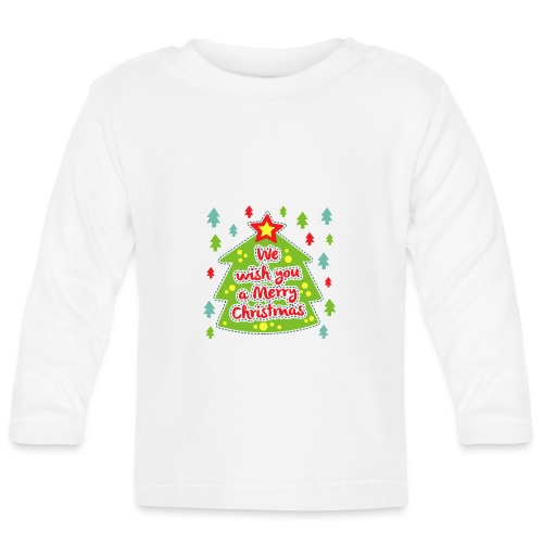 We wish you a Merry Christmas - Baby Long Sleeve T-Shirt