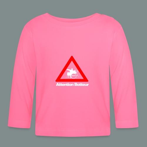 Attention batteur - cadeau batterie humour - T-shirt manches longues Bébé