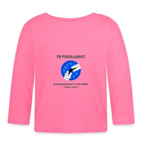 I M POKER ADDICT - T-shirt manches longues Bébé