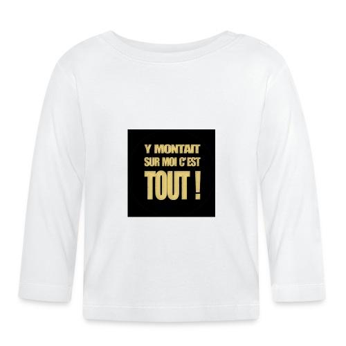 badgemontaitsurmoi - T-shirt manches longues Bébé
