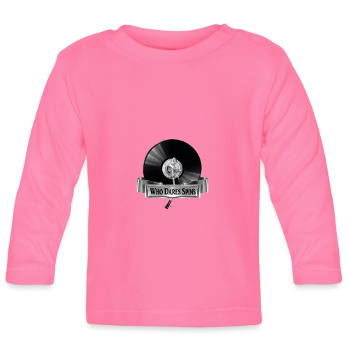 WHO DARES SPINS - Baby Long Sleeve T-Shirt