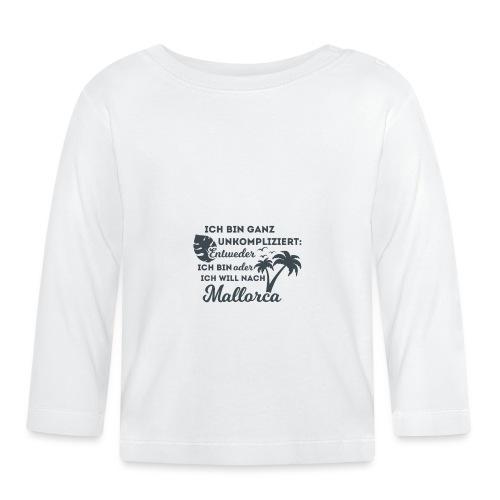Mallorca - Entweder oder... - Baby Langarmshirt