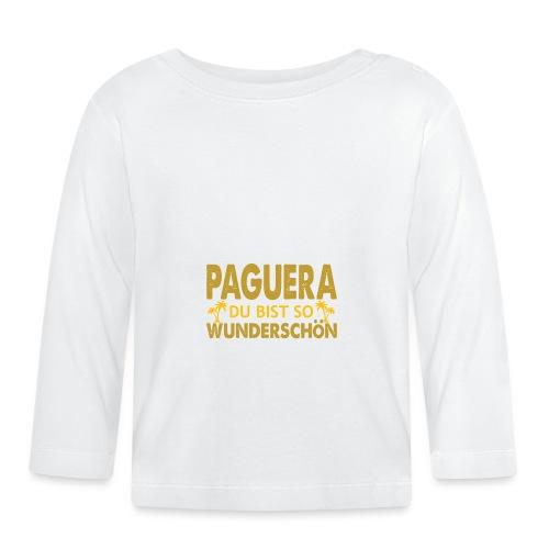Paguera Mallorca - du bist so wunderschön - Baby Langarmshirt