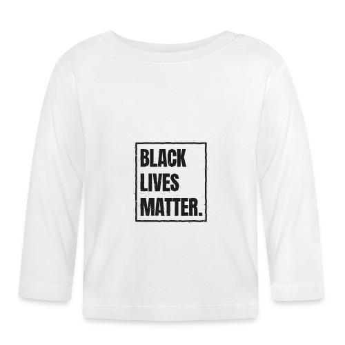 Black Lives Matter T-Shirt #blacklivesmatter blm - Baby Langarmshirt
