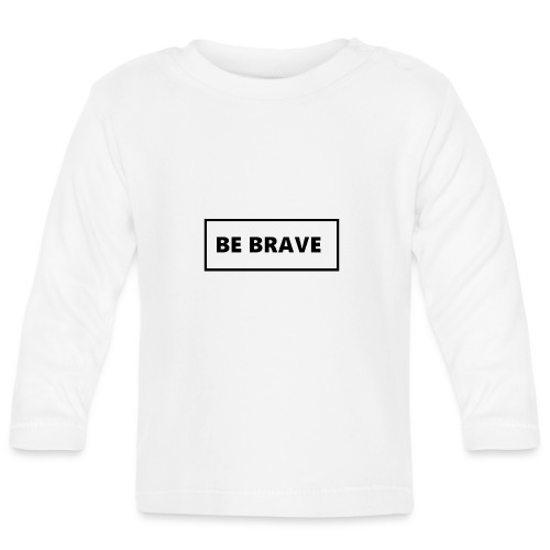 BE BRAVE Sweater - T-shirt