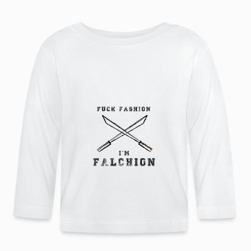 Fuck Fashion I m Falchion - T-shirt manches longues Bébé