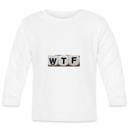 WTF casual clothing - Baby Long Sleeve T-Shirt