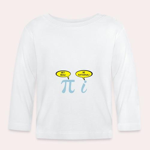 Sé realista Sé racional - Camiseta manga larga bebé