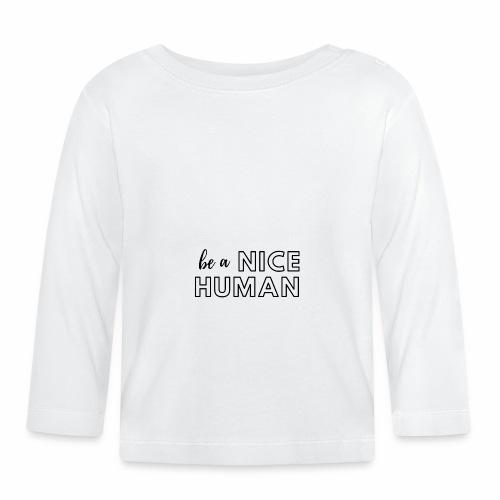 Be a Nice Human   monochrome black - Maglietta a manica lunga per bambini