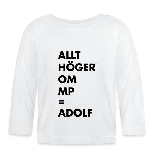 Allt höger om MP = Adolf - Långärmad T-shirt baby