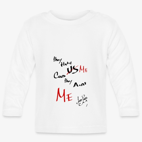 HATE US CAUS THEY AINT US - Camiseta manga larga bebé