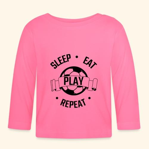 FOOTBALL soccer - Eat sleep play repeat - ballon - T-shirt manches longues Bébé