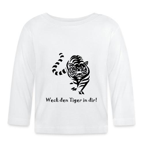 Weck den Tiger in dir! - Baby Langarmshirt