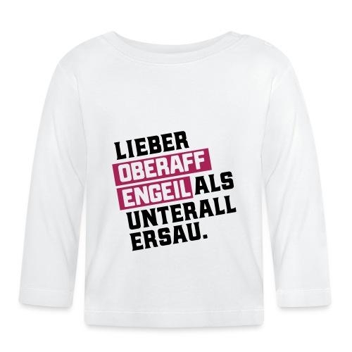 Ober-AFFEN-GEIL - Baby Langarmshirt