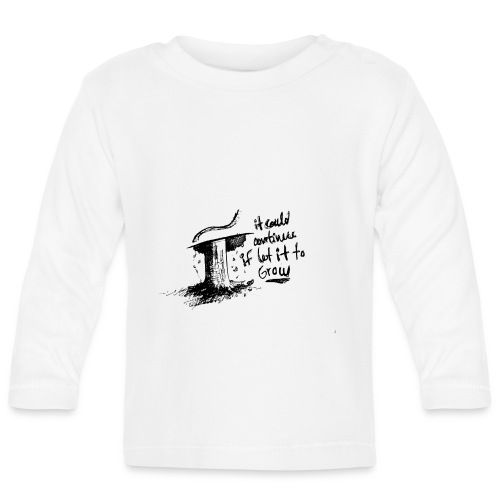 Giving up - Baby Long Sleeve T-Shirt