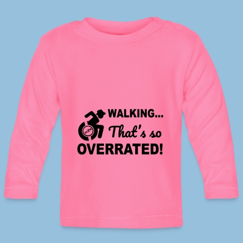 Walking is so overrated 005 - T-shirt