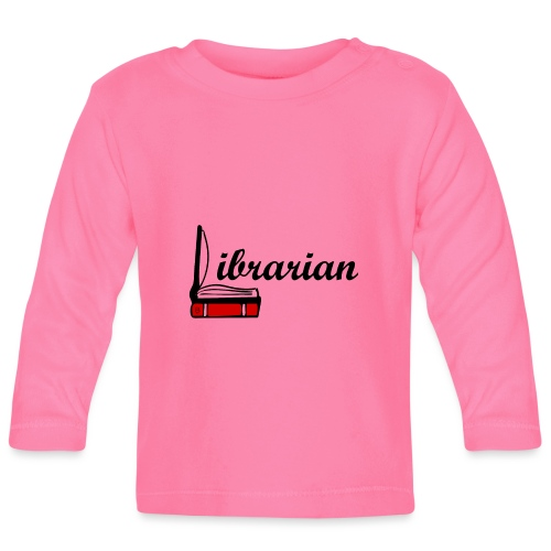 0324 Librarian Librarian Library Book - Baby Long Sleeve T-Shirt