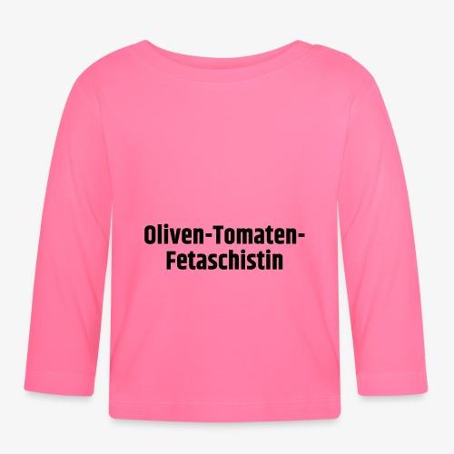 Oliven-Tomaten-Fetaschistin - Baby Langarmshirt