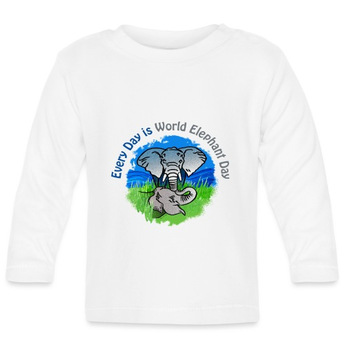 Every Day Is World Elephant Day - Baby Langarmshirt