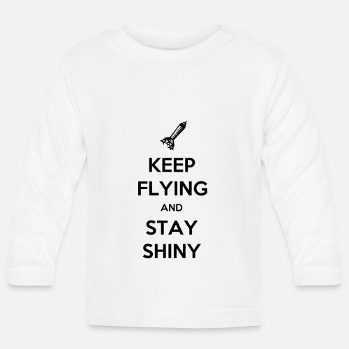 Keep Flying and Stay Shiny - T-shirt