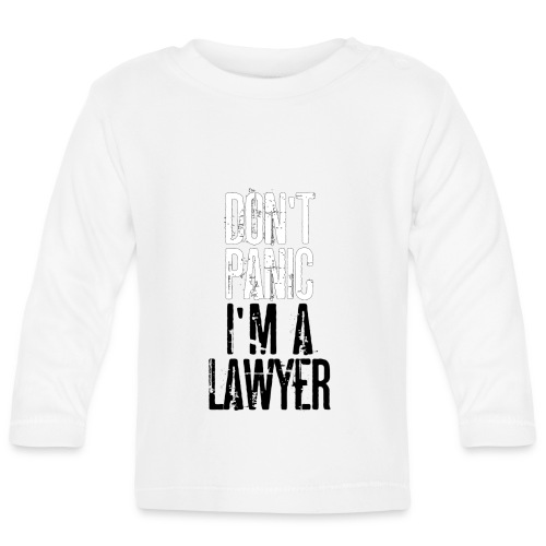 Dont Panic I.m a Lawyer - T-Shirt men per Avvocato - Baby Long Sleeve T-Shirt