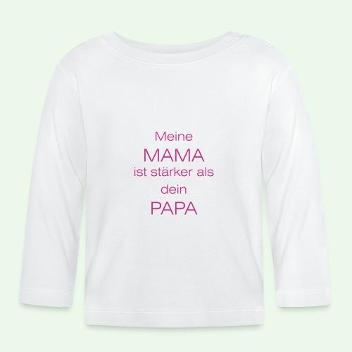 meine mama ist stärker als dein papa // farbe - Baby Langarmshirt