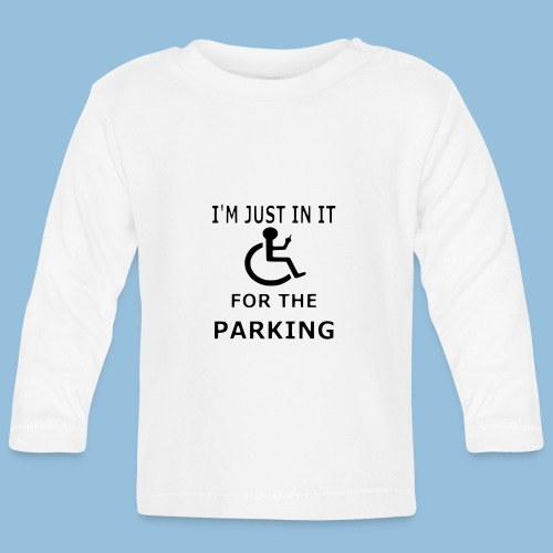 I'm just in it for the parking 005 - T-shirt