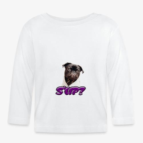 Sup pug - Baby Long Sleeve T-Shirt