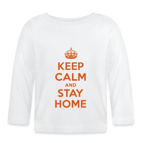 KEEP CALM and STAY HOME - Baby Langarmshirt