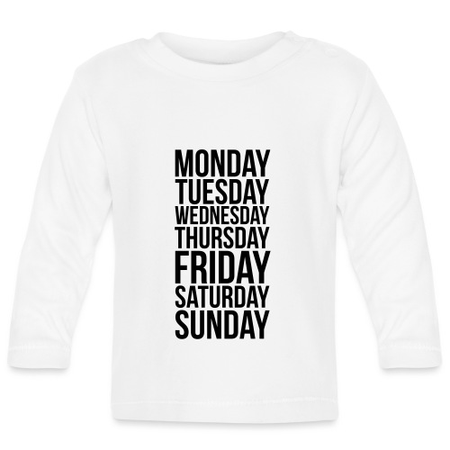 Days of the Week - Baby Long Sleeve T-Shirt