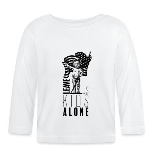 Leave us kids alone - T-shirt manches longues Bébé
