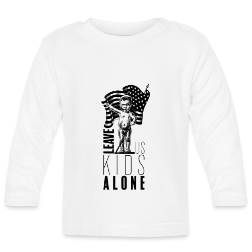 Leave us kids alone - T-shirt manches longues Bébé