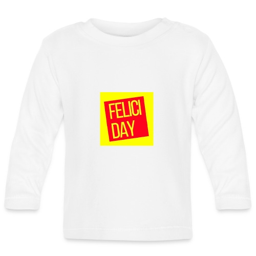 Feliciday - Camiseta manga larga bebé