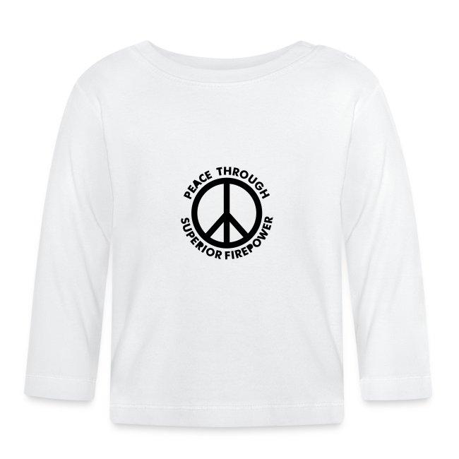 Peace Through Superior Firepower - PrintShirt.at