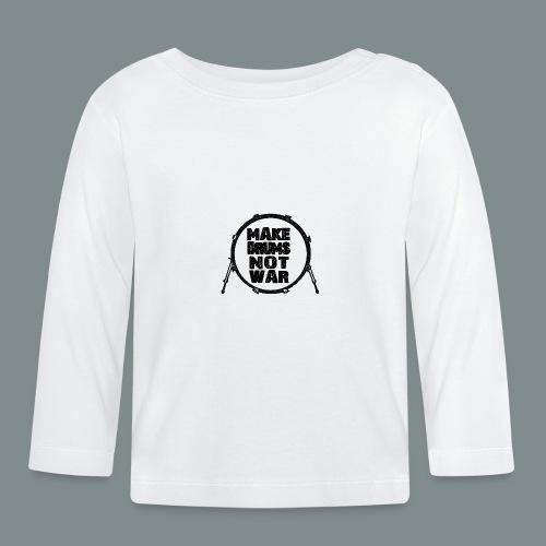 Make drums not war black - T-shirt manches longues Bébé