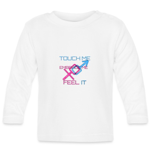 Sex and more up to - Baby Long Sleeve T-Shirt