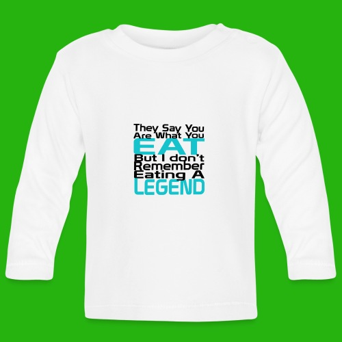 You Are What You Eat Shirt - Baby Long Sleeve T-Shirt