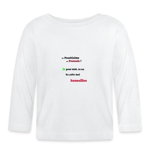 Probleme en français - T-shirt manches longues Bébé