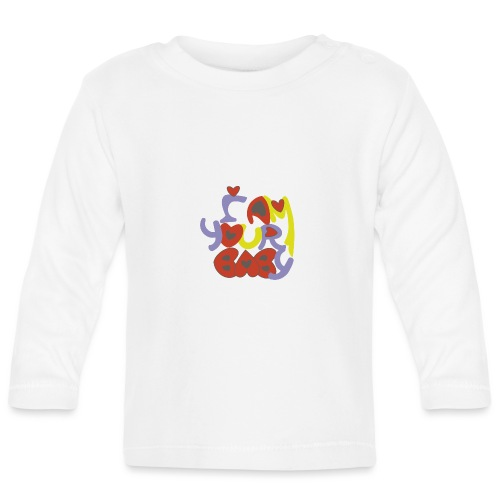 TU CHICA SIEMPRE, TU AMOR, YOUR BABY - Camiseta manga larga bebé