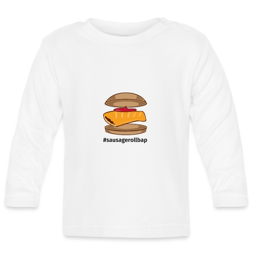 Sausage Roll Bap - Baby Long Sleeve T-Shirt